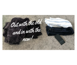 Out with the old and in with the new clothes!